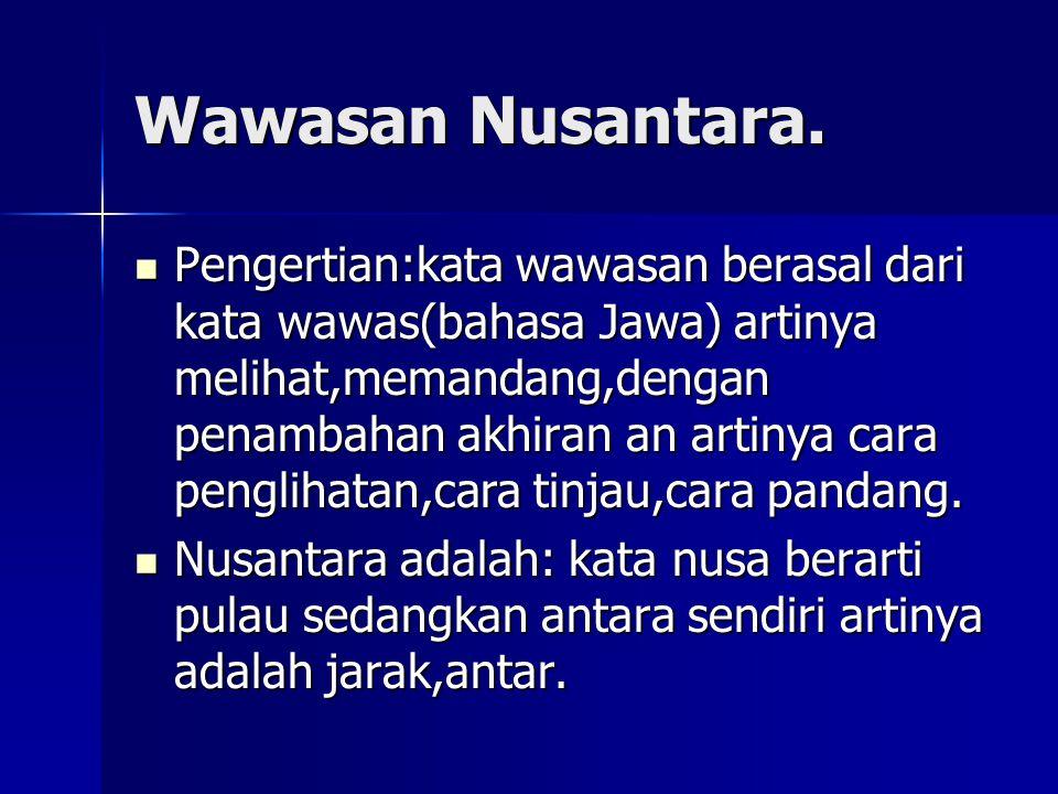 Wawasan Nusantara.