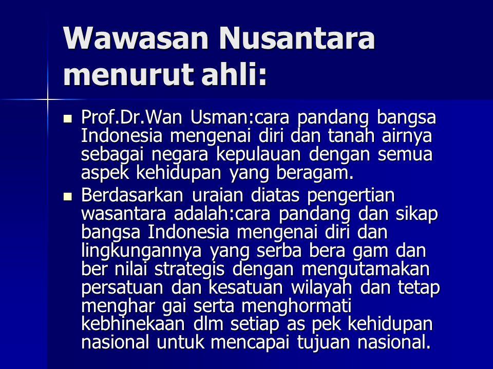 Wawasan Nusantara menurut ahli: