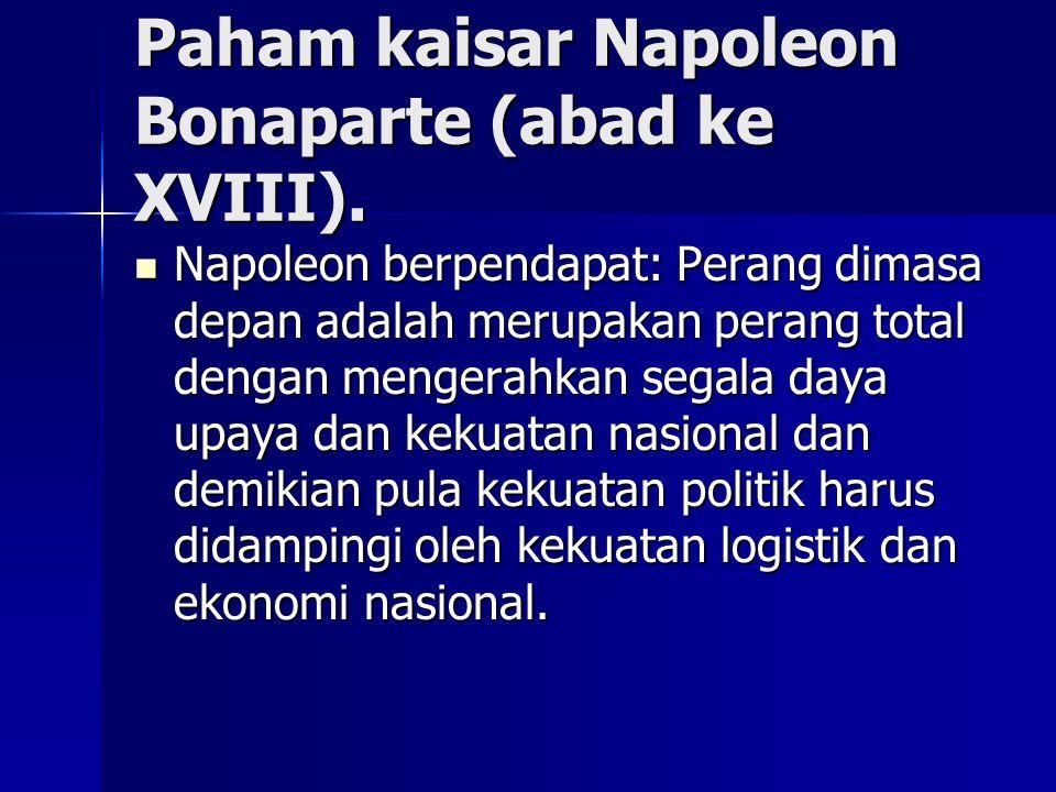 Paham kaisar Napoleon Bonaparte (abad ke XVIII).
