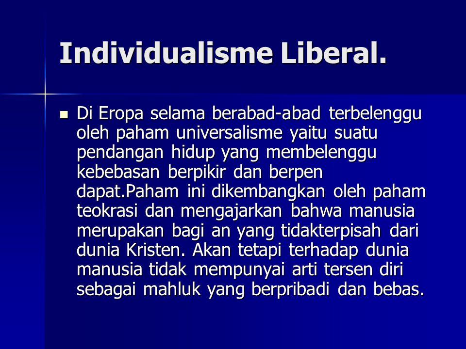 Individualisme Liberal.