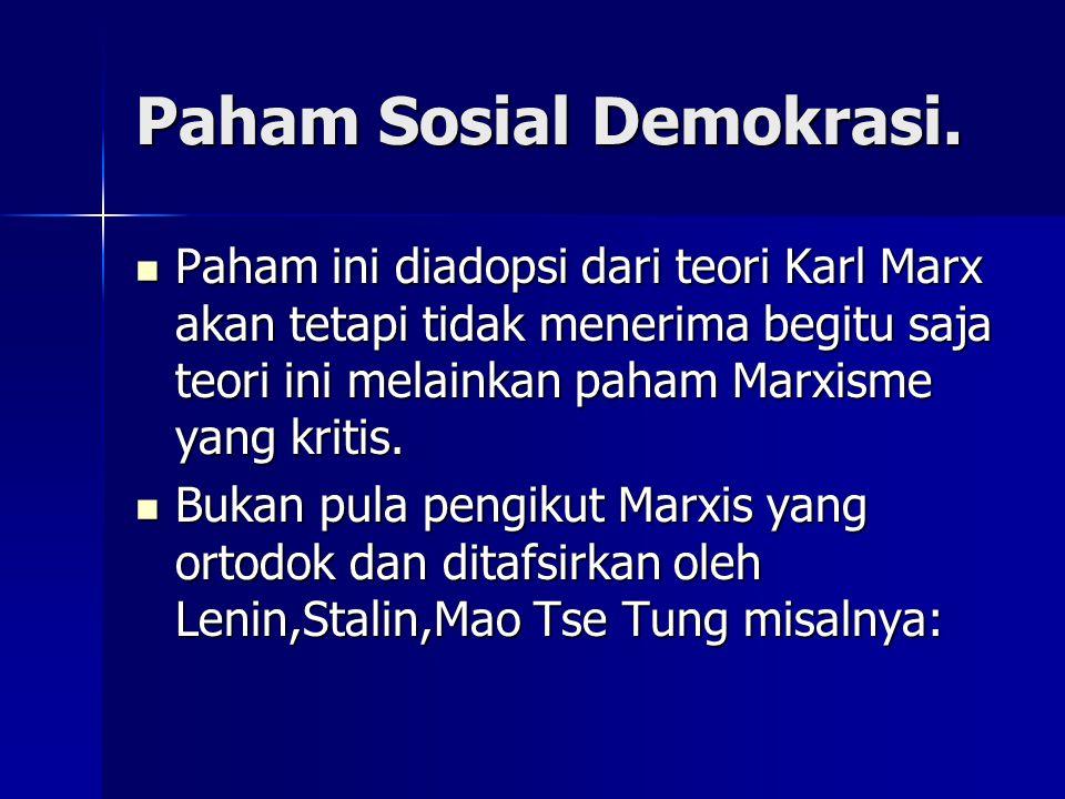 Paham Sosial Demokrasi.