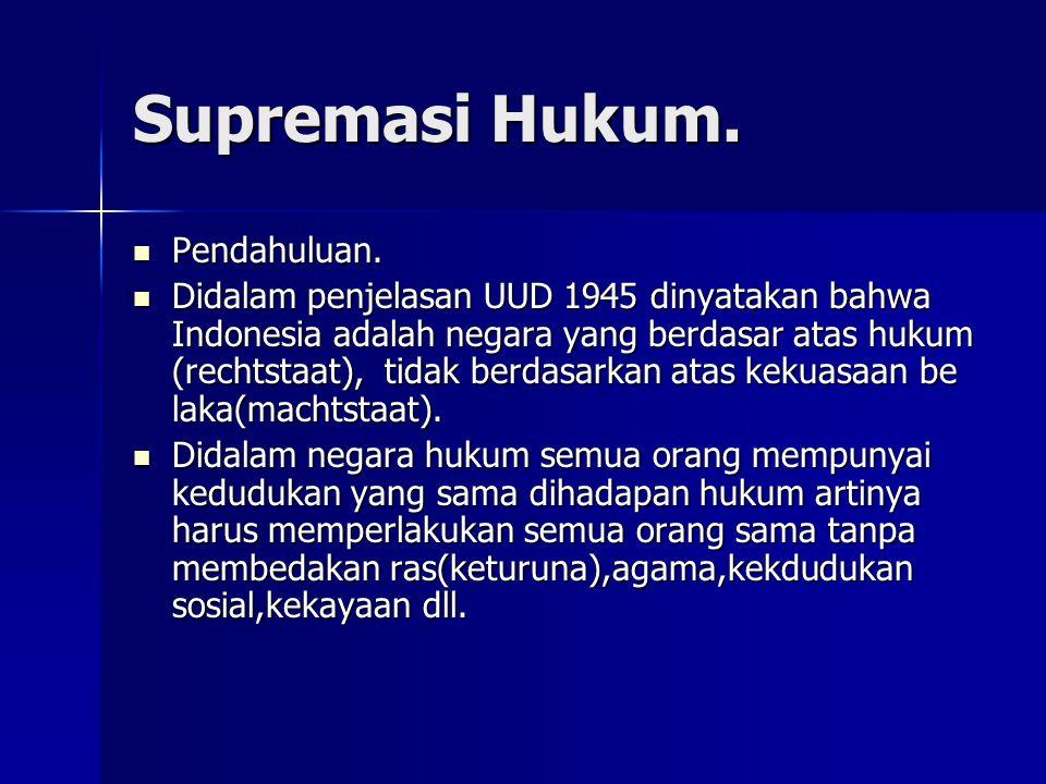 Supremasi Hukum. Pendahuluan.