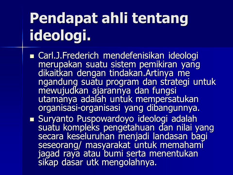 Pendapat ahli tentang ideologi.