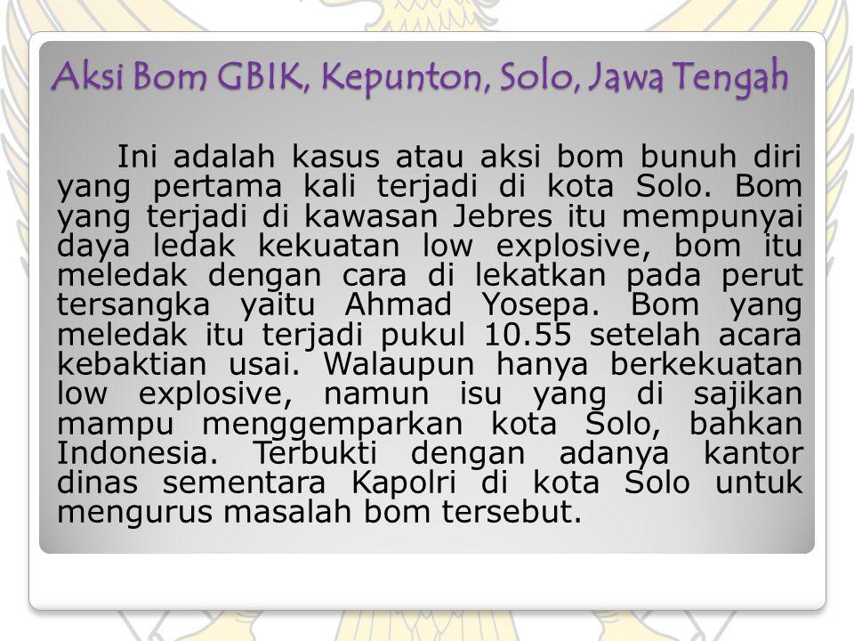 Aksi Bom GBIK, Kepunton, Solo, Jawa Tengah