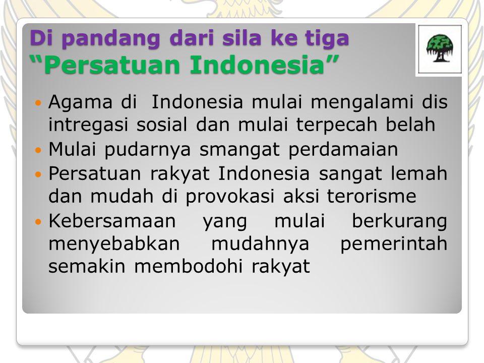 Di pandang dari sila ke tiga Persatuan Indonesia