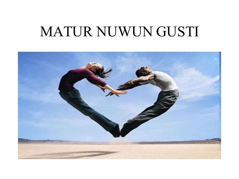 MATUR NUWUN GUSTI