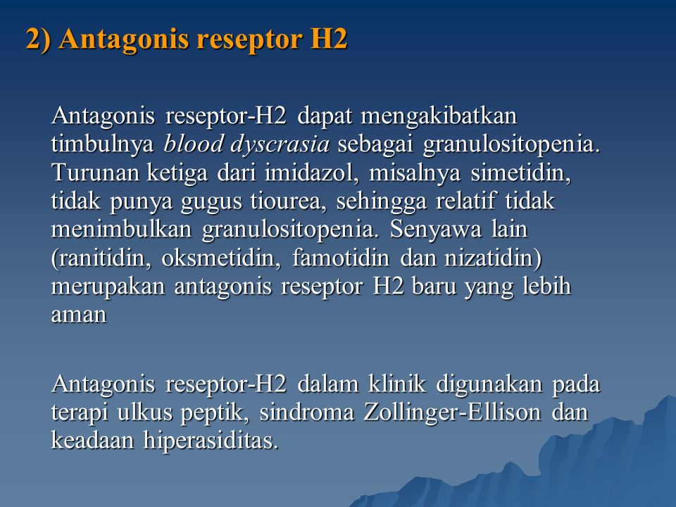 2) Antagonis reseptor H2