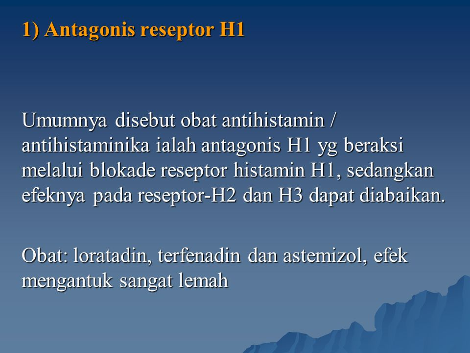 1) Antagonis reseptor H1