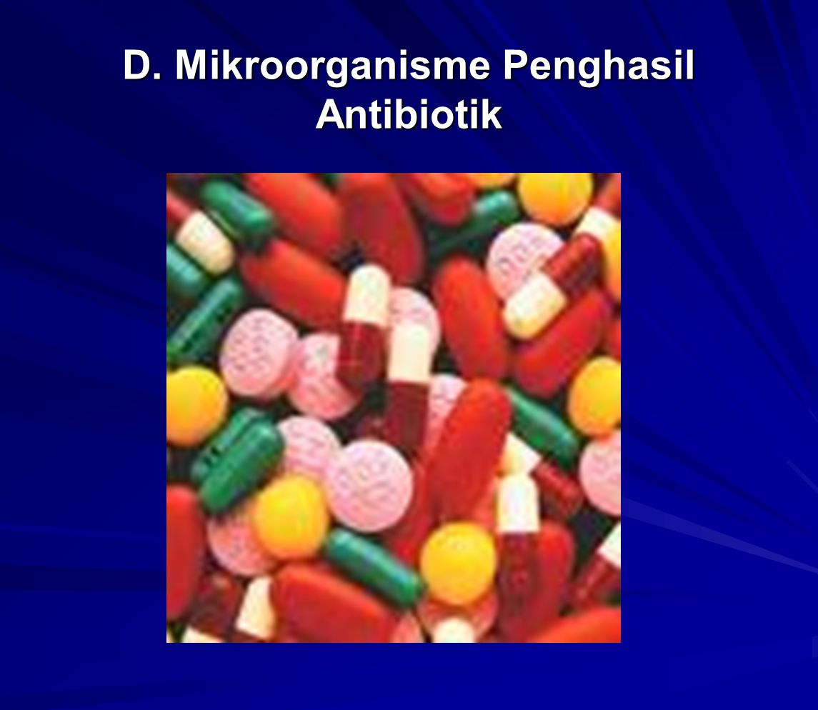 D. Mikroorganisme Penghasil Antibiotik