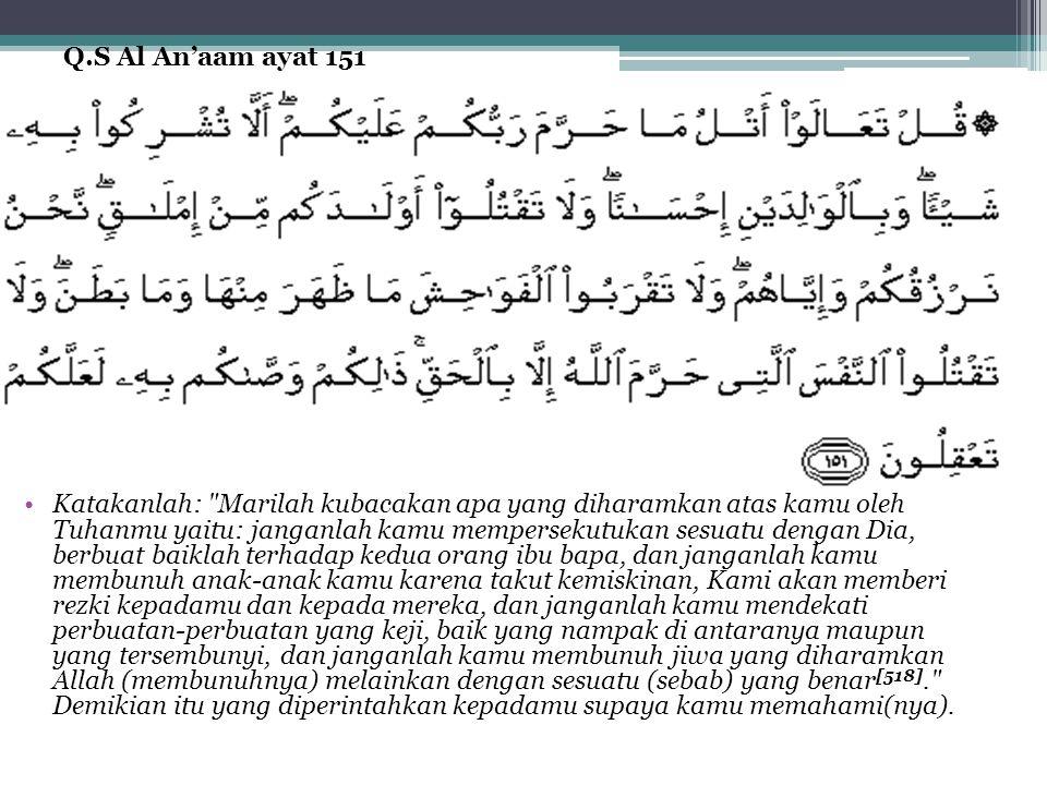 Q.S Al An'aam ayat 151