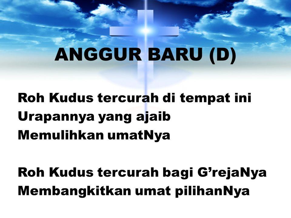 ANGGUR BARU (D)