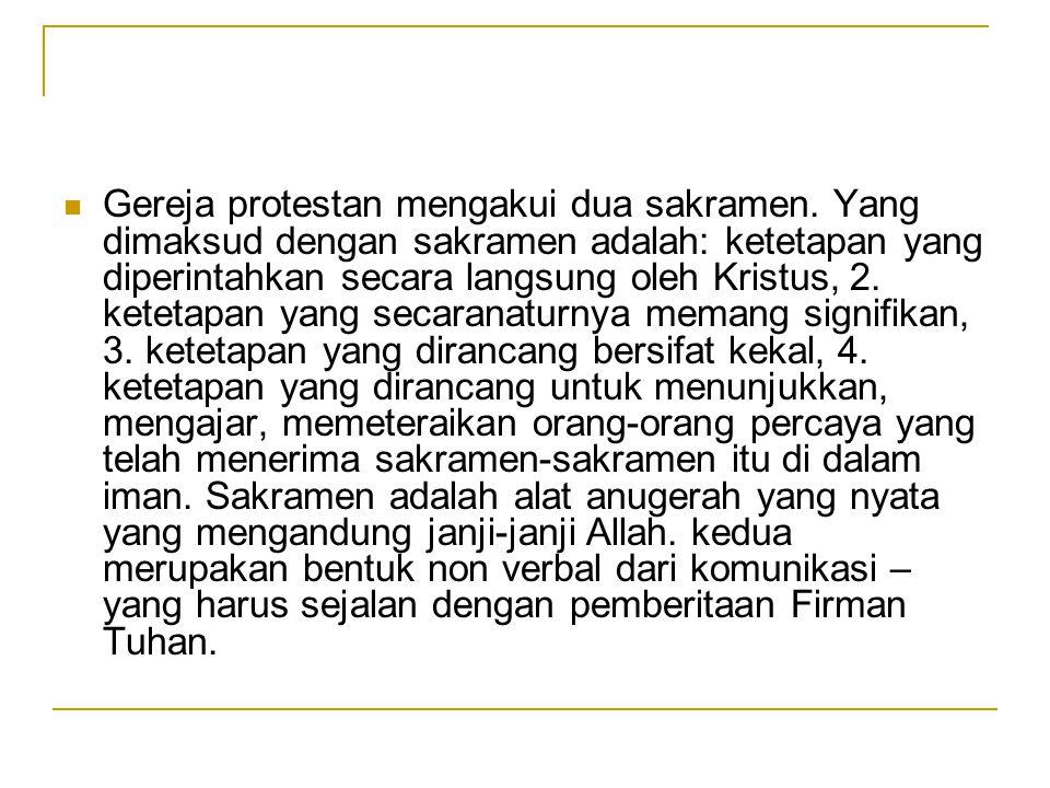Gereja protestan mengakui dua sakramen