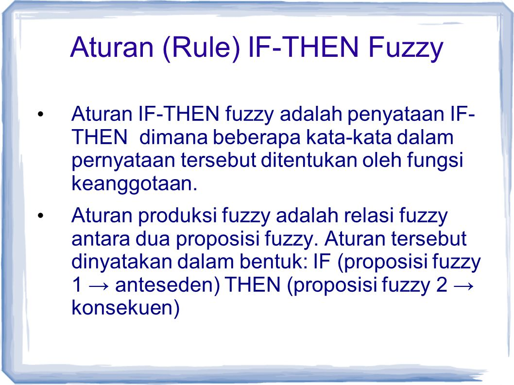 Aturan (Rule) IF-THEN Fuzzy