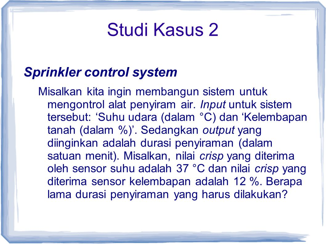 Studi Kasus 2 Sprinkler control system