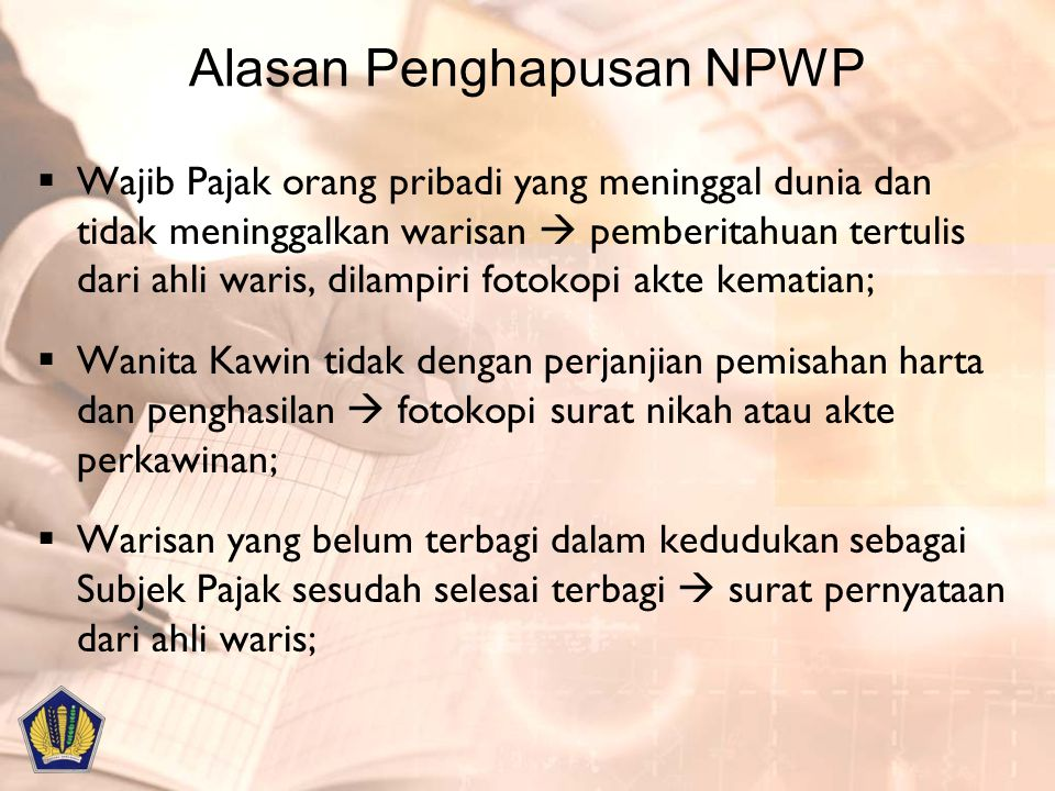 Alasan Penghapusan NPWP