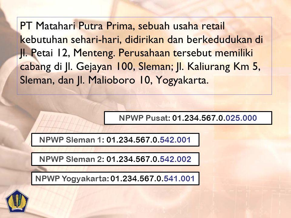 PT Matahari Putra Prima, sebuah usaha retail kebutuhan sehari-hari, didirikan dan berkedudukan di Jl. Petai 12, Menteng. Perusahaan tersebut memiliki cabang di Jl. Gejayan 100, Sleman; Jl. Kaliurang Km 5, Sleman, dan Jl. Malioboro 10, Yogyakarta.