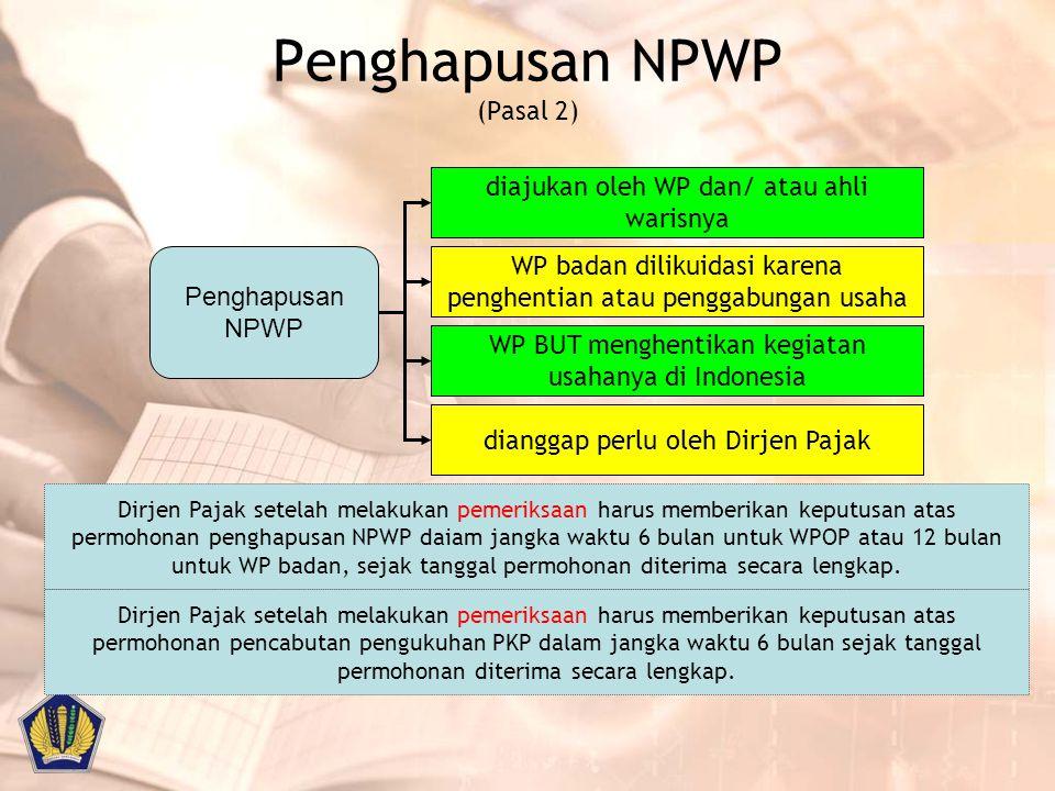 Penghapusan NPWP (Pasal 2)