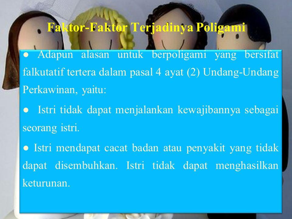 Faktor-Faktor Terjadinya Poligami