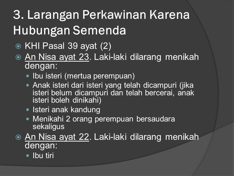 3. Larangan Perkawinan Karena Hubungan Semenda