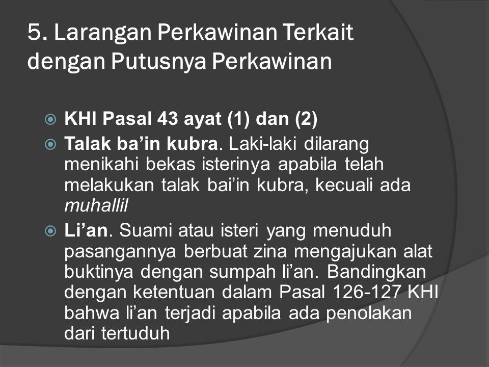 5. Larangan Perkawinan Terkait dengan Putusnya Perkawinan