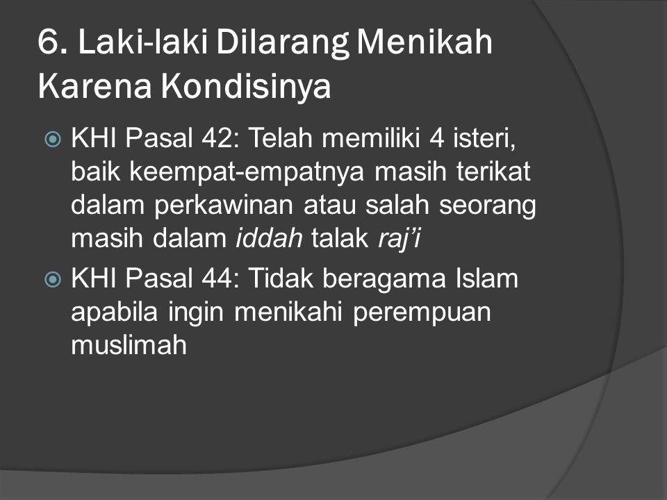 6. Laki-laki Dilarang Menikah Karena Kondisinya
