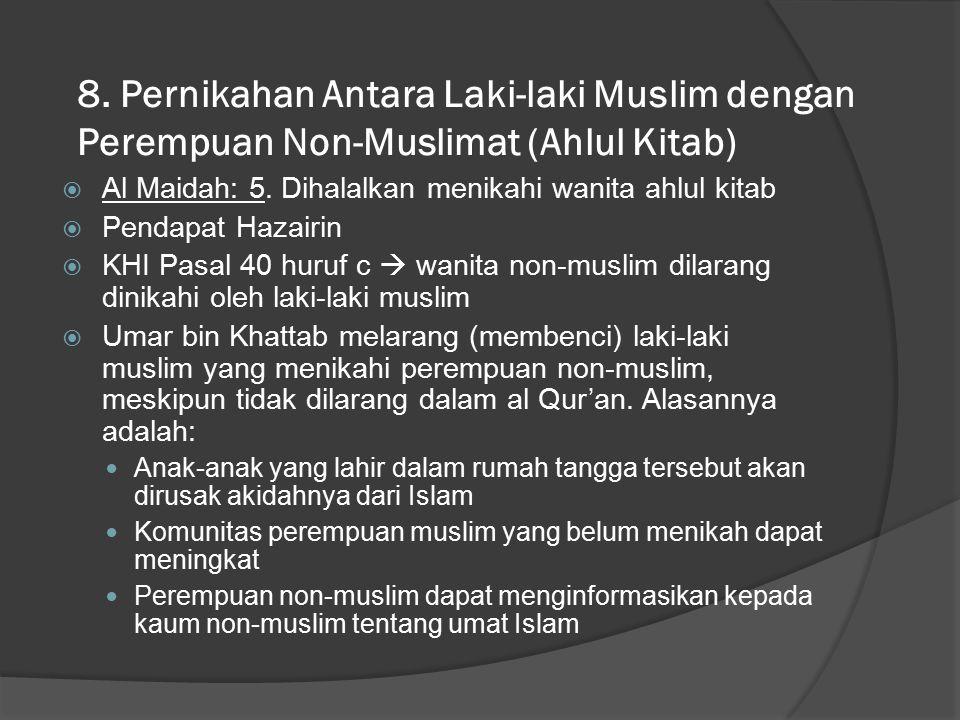 8. Pernikahan Antara Laki-laki Muslim dengan Perempuan Non-Muslimat (Ahlul Kitab)