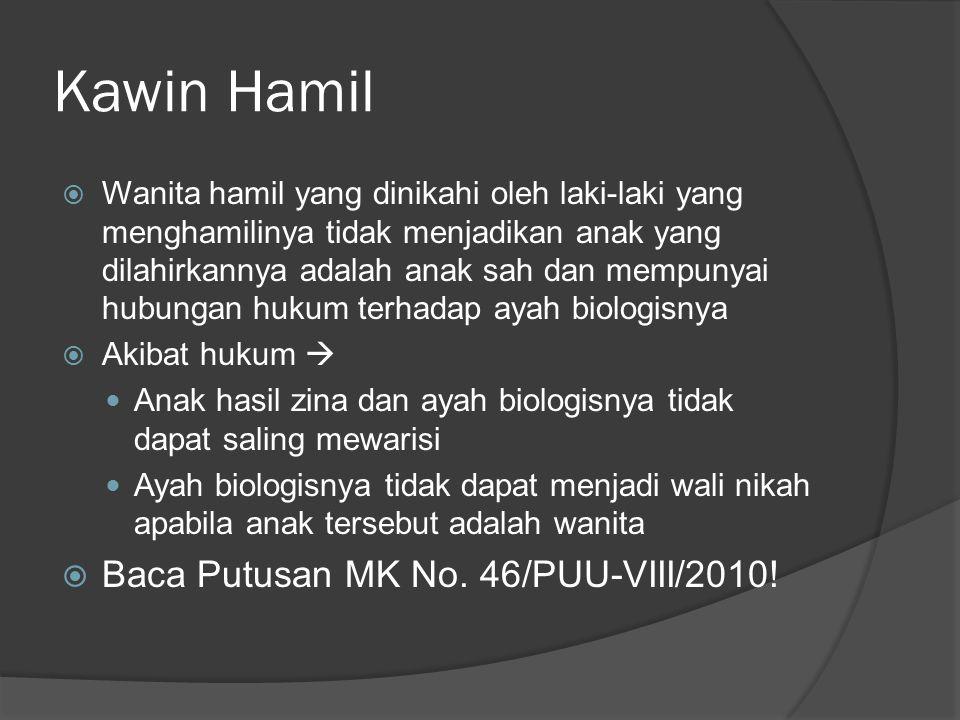 Kawin Hamil Baca Putusan MK No. 46/PUU-VIII/2010!