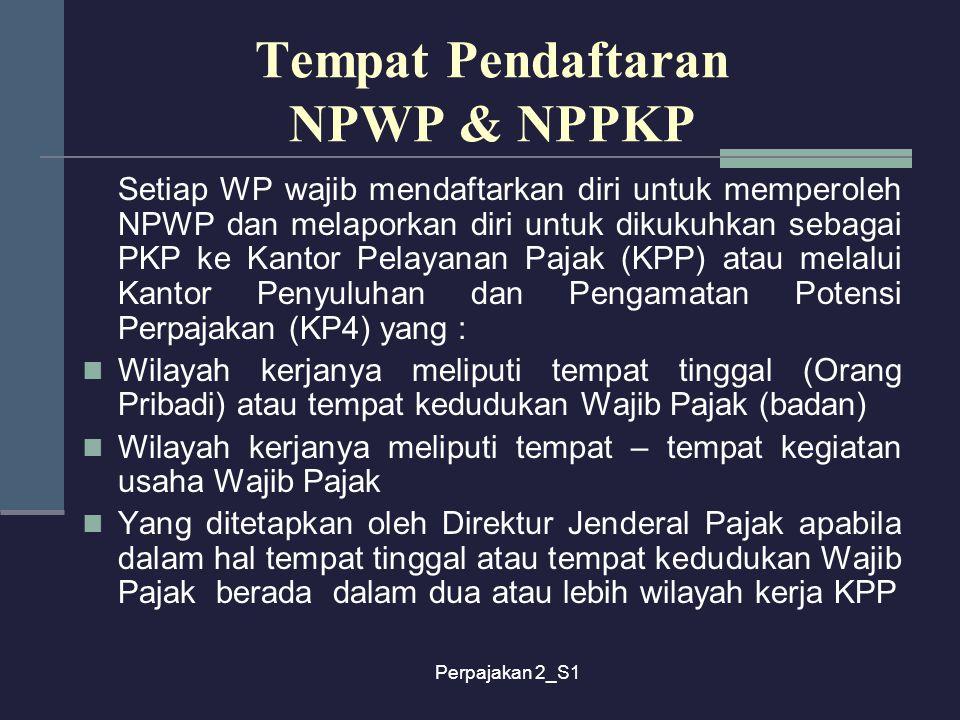 Tempat Pendaftaran NPWP & NPPKP