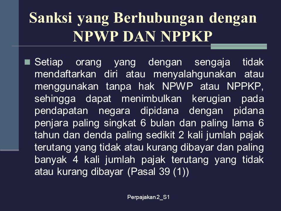 Sanksi yang Berhubungan dengan NPWP DAN NPPKP