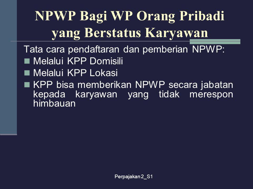 NPWP Bagi WP Orang Pribadi yang Berstatus Karyawan