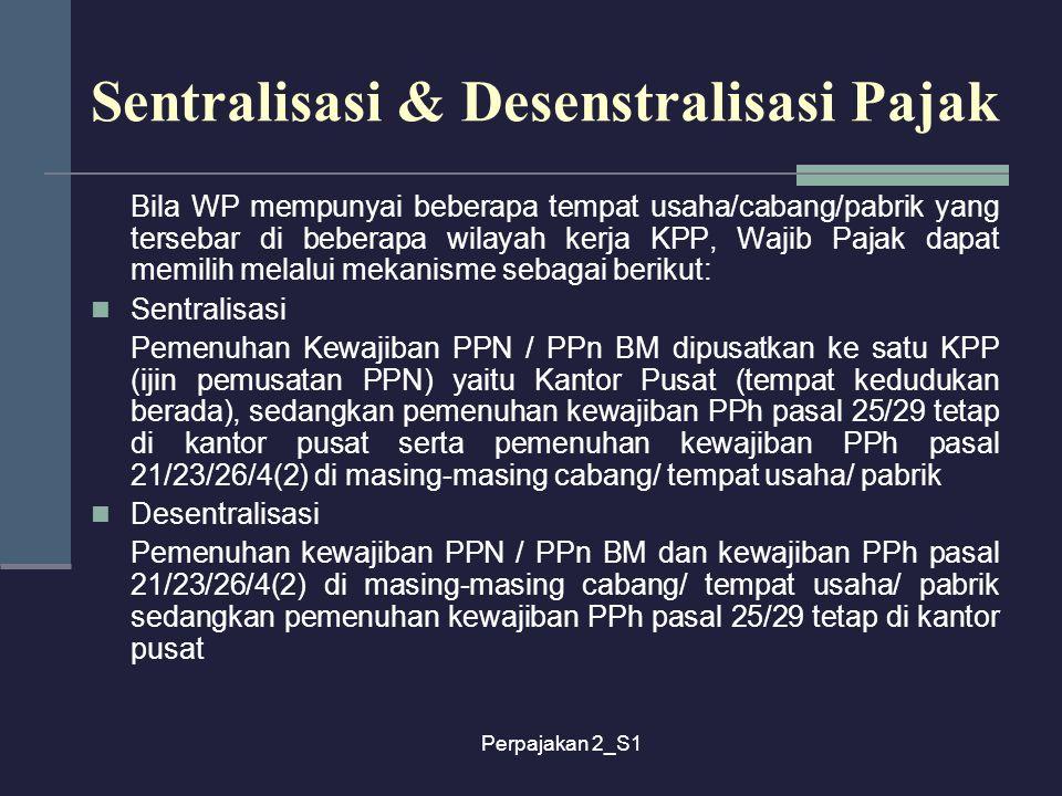 Sentralisasi & Desenstralisasi Pajak