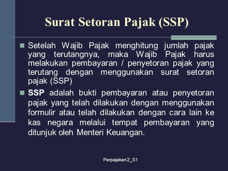 Surat Setoran Pajak (SSP)