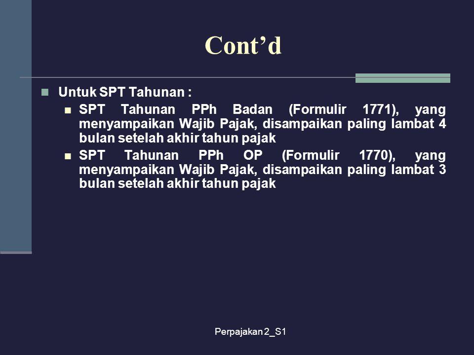 Cont'd Untuk SPT Tahunan :