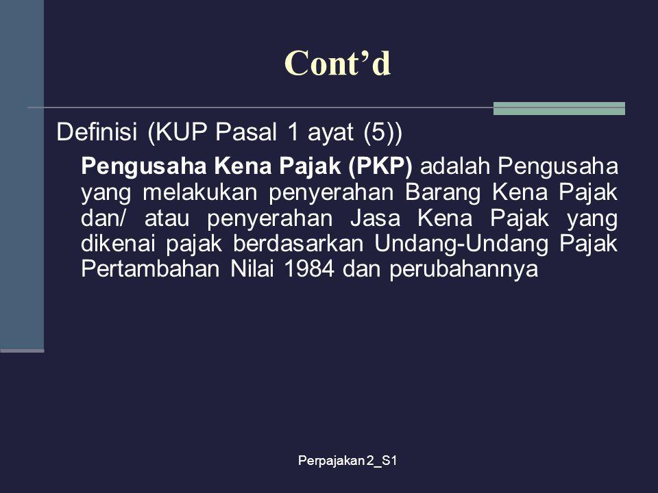 Cont'd Definisi (KUP Pasal 1 ayat (5))