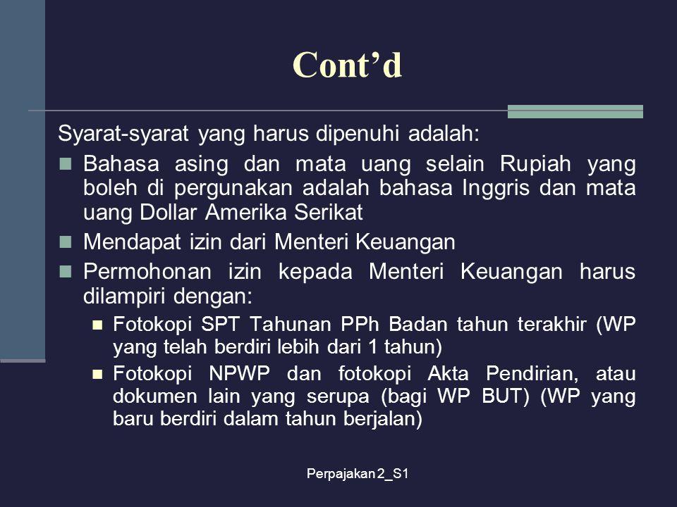 Cont'd Syarat-syarat yang harus dipenuhi adalah: