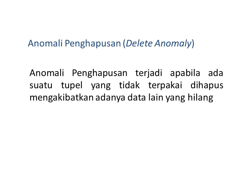 Anomali Penghapusan (Delete Anomaly)