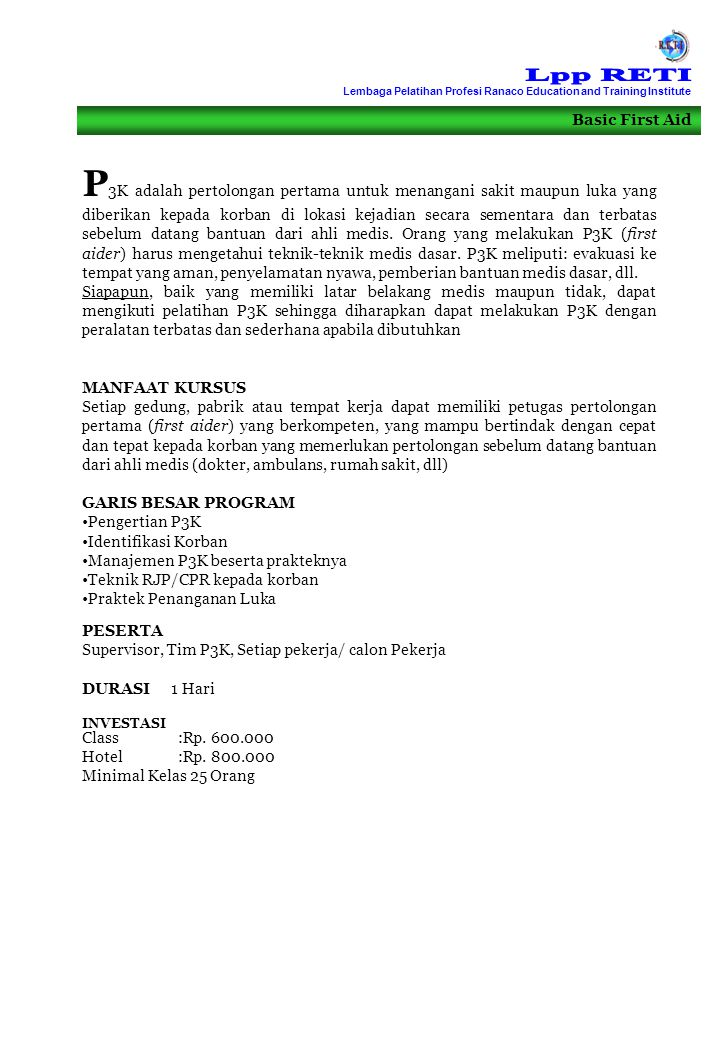 Lpp RETI Lembaga Pelatihan Profesi Ranaco Education and Training Institute. Basic First Aid.