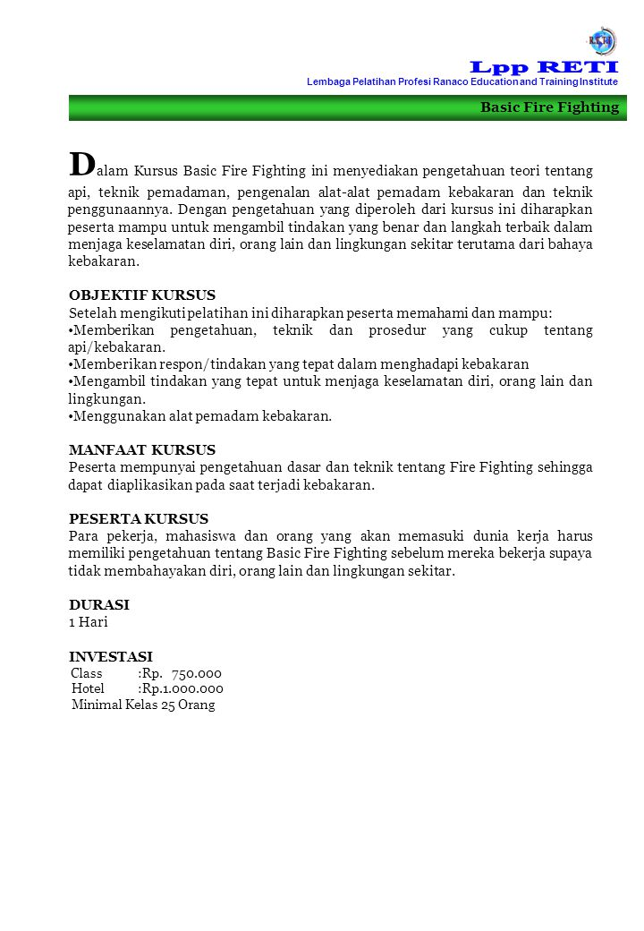 Lpp RETI Lembaga Pelatihan Profesi Ranaco Education and Training Institute. Basic Fire Fighting.