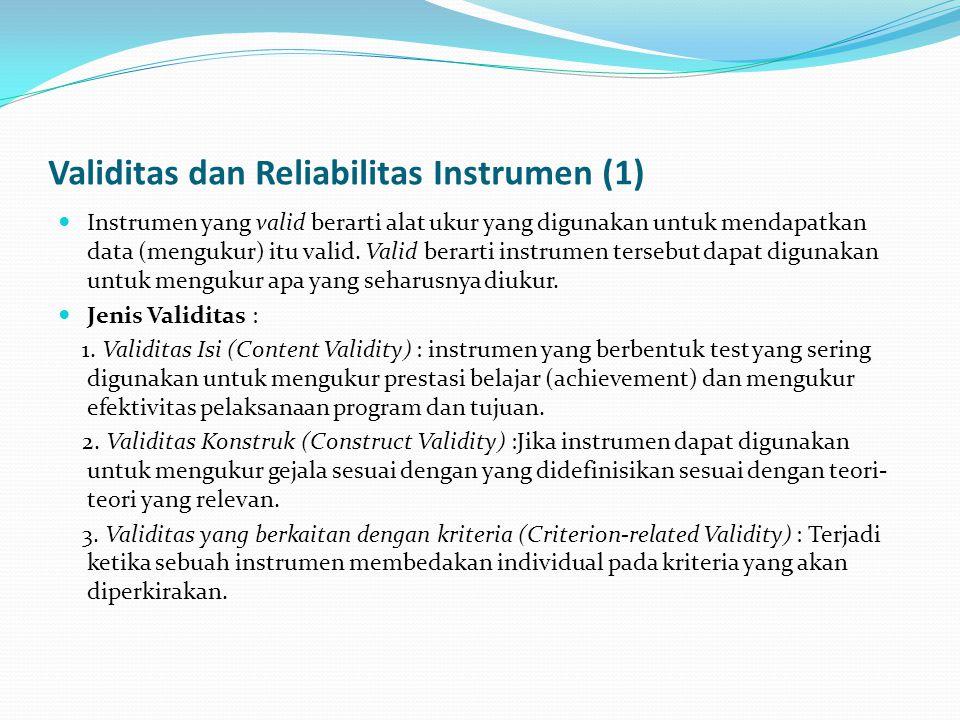 Validitas dan Reliabilitas Instrumen (1)