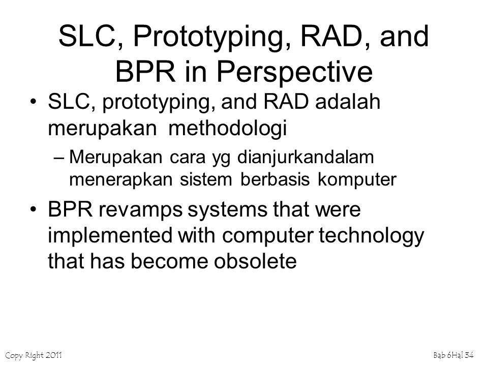 SLC, Prototyping, RAD, and BPR in Perspective