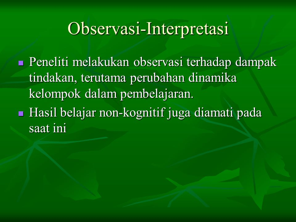 Observasi-Interpretasi