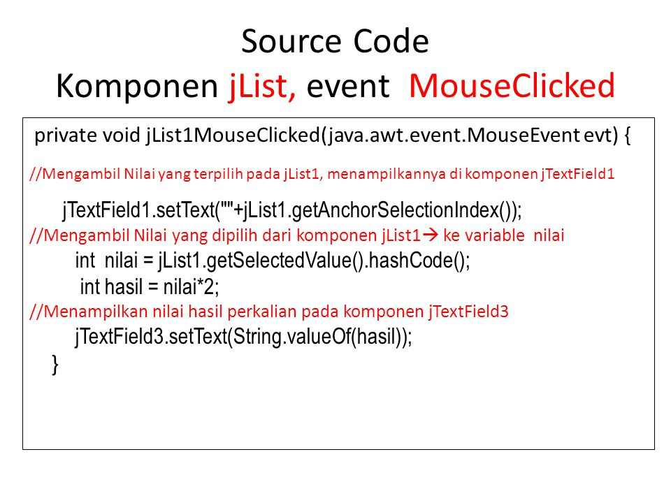 Source Code Komponen jList, event MouseClicked