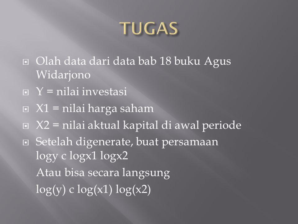 TUGAS Olah data dari data bab 18 buku Agus Widarjono