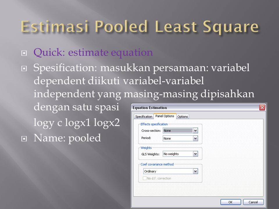 Estimasi Pooled Least Square