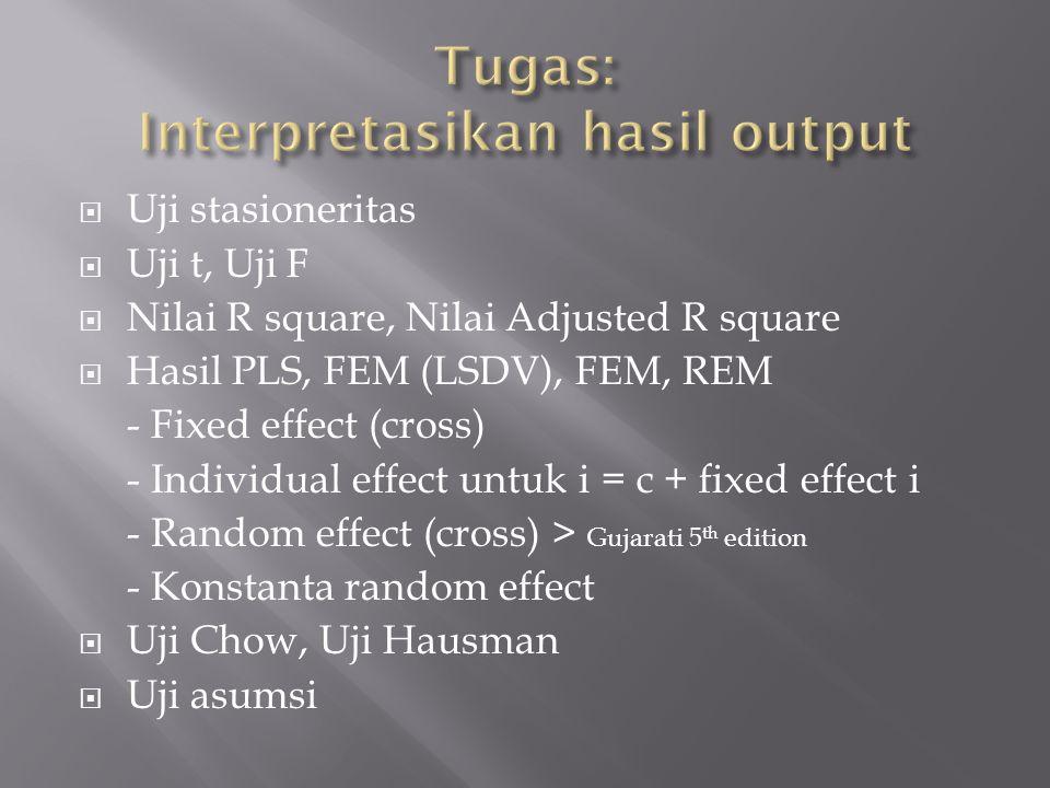 Tugas: Interpretasikan hasil output
