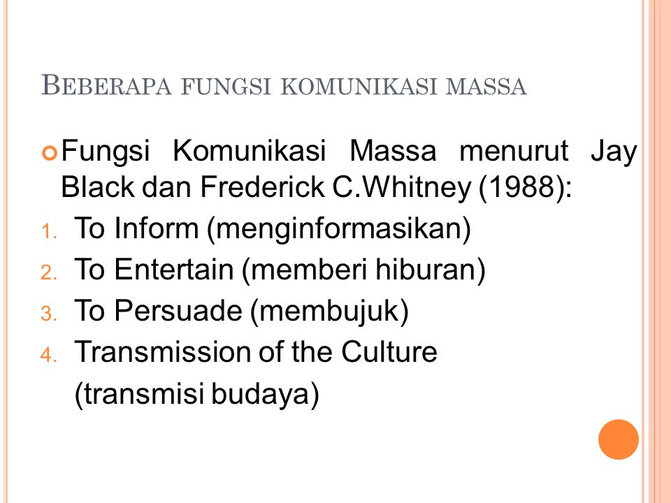 Beberapa fungsi komunikasi massa