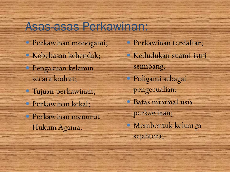 Asas-asas Perkawinan: