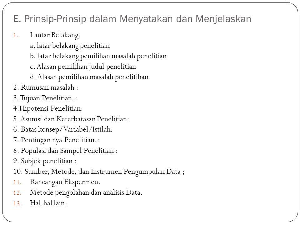 E. Prinsip-Prinsip dalam Menyatakan dan Menjelaskan