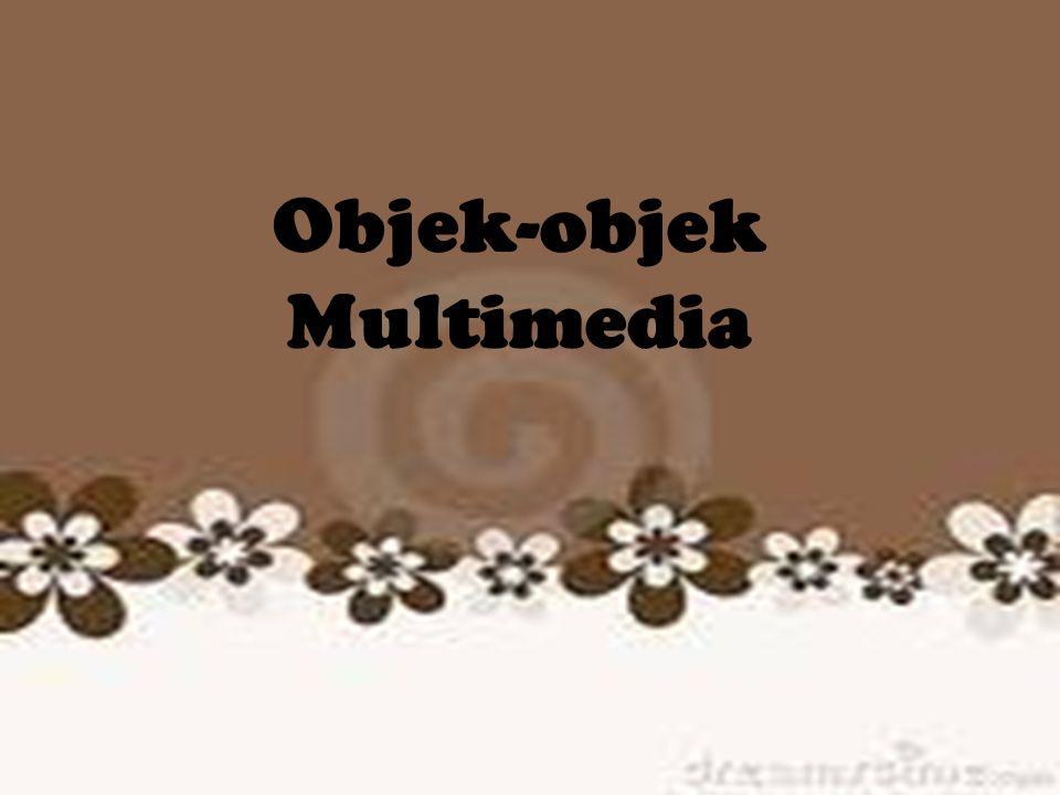 Objek-objek Multimedia