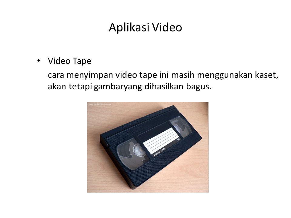 Aplikasi Video Video Tape